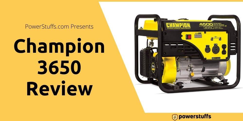 Champion 3650 Generator Reviews