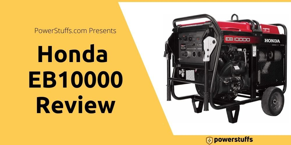 Honda EB10000 Generator Review
